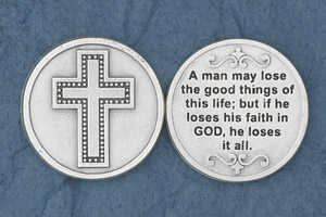 25-Pack - A man may lose the good things of this life - Silver Plated