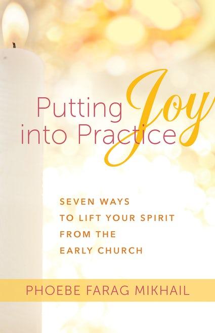 Putting Joy Into Practice