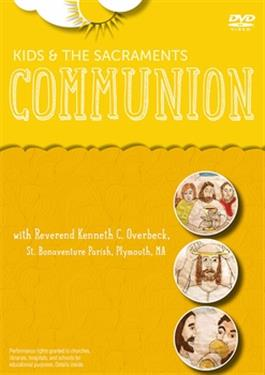 Kids and the Sacraments (Communion)