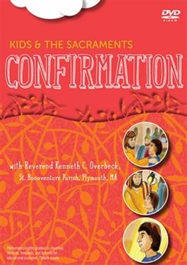 Kids and the Sacraments (Confirmation)